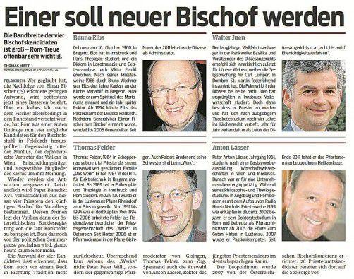 Am 29. Juni lüfteten die VN das Geheimnis: Abseits von Elbs ließ der Nuntius die Beliebtheit der konservativen Kandidaten Walter Juen, Thomas Felder und Anton Lässer abfragen.