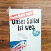 Spital weg-Plakat sorgt für Ärger