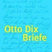 Seltene Briefe von Otto Dix