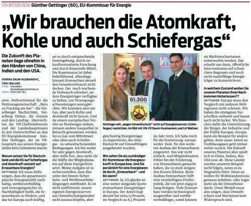 Die Haltung des EU-Kommissars für Energie, Günther Oettinger, hat Unverständnis und Betroffenheit ausgelöst.