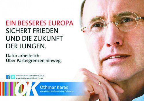 """Für ein """"besseres Europa"""": Othmar Karas (ÖVP)."""