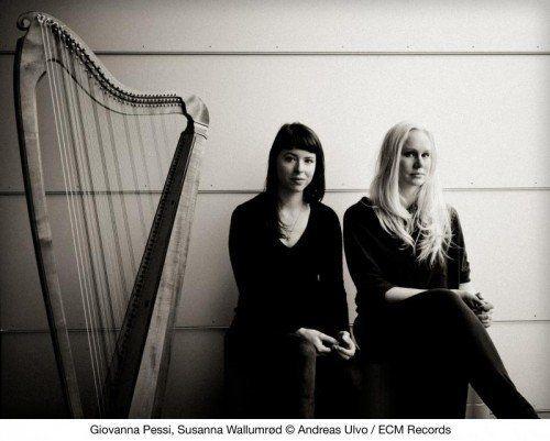 Verbinden Alt und Neu: Giovanna Pessi & Susanne Wallumrød foto: Andreas Ulvo / ECM Records