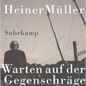 Heiner Müller und das Zerbrechen des Reiches