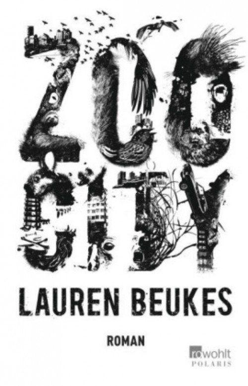 Lauren Beukes Zoo City Rowohlt Polaris 362 Seiten