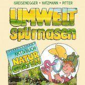 Für Umweltspürnasen: Aktivbuch Naturgarten
