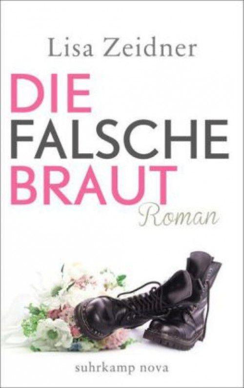 Lisa Zeidner Die falsche Braut Suhrkamp Verlag 335 Seiten