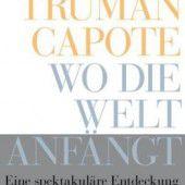 Fortgeschritten: Truman Capotes erste Storys