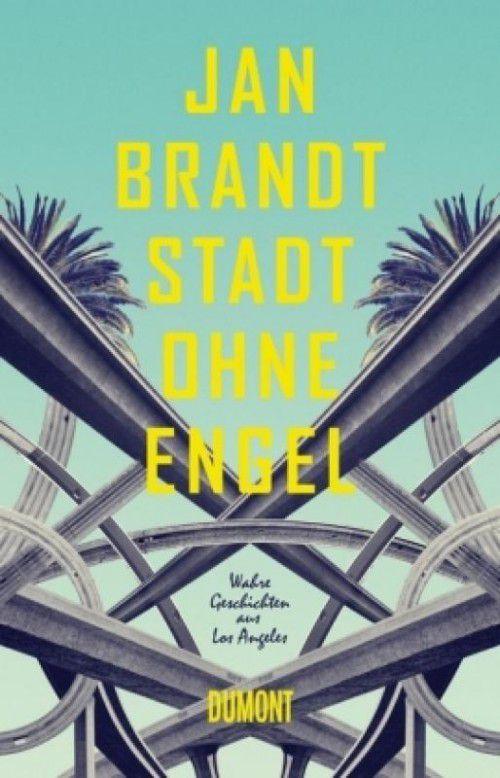 Jan BrandtStadt ohne Engel378 SeitenDuMont