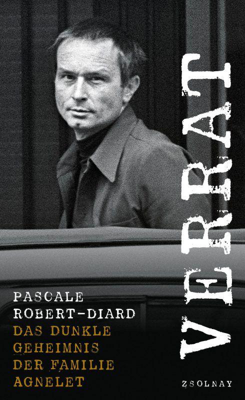 Pascale Robert-DiardVerrat156 Seiten, Zsolnay Verlag
