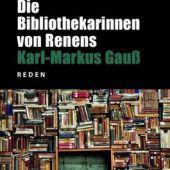 Denkanstößiges von Karl-Markus Gauß