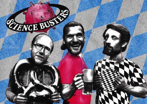"""Die Science Busters präsentieren ihre neue Show """"Ozapftis! Die Naturwissenschaft des Oktoberfests"""" zur größten Drogenparty der Welt heute in Hard.SCIENCE BUSTERS"""