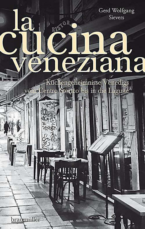 la cucina venezianaGerd Wolfgang Sievers, Braumüller, 348 Seiten