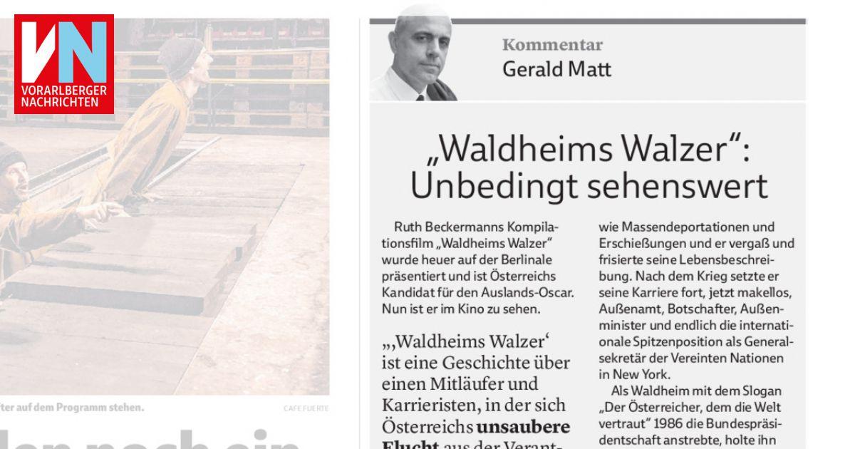 Waldheims Walzer Unbedingt Sehenswert Vorarlberger Nachrichten