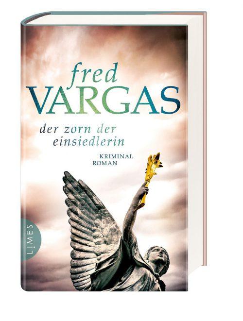 Der Zorn der EinsiedlerinFred Vargas,Limes,512 Seiten