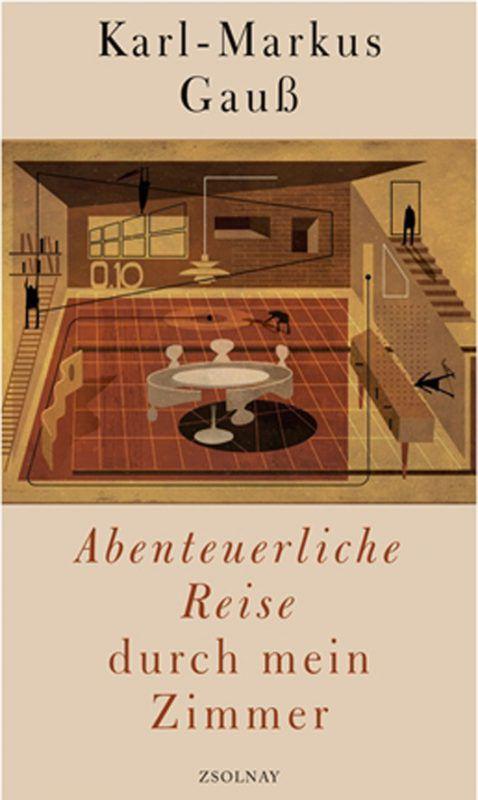 Abenteuerl. Reise ...Karl-Markus GaußZsolnay Verlag, 220 Seiten