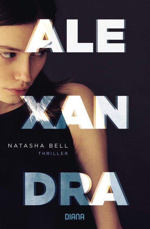 AlexandraNatasha BellDiana Verlag415 Seiten