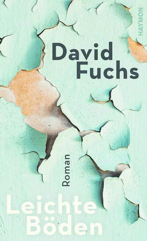 Leichte BödenDavid FuchsHaymon Verlag208 Seiten