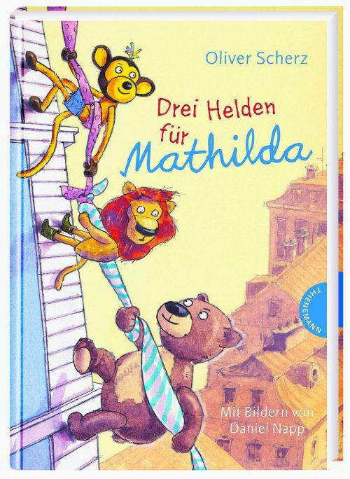Oliver Scherz, Drei Helden für Mathilda, mit vierfarbigen Illustrationen von Daniel Napp, 112 Seiten, ab 6 Jahre, Thienemann Verlag, 14,40 Euro