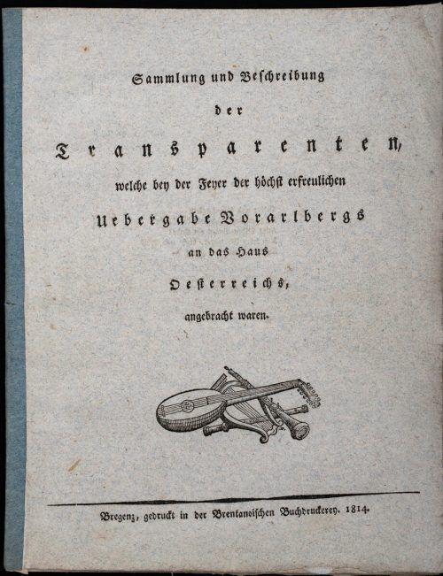 Broschüre zur Feier zur Übergabe von Vorarlberg an Österreich 1814.
