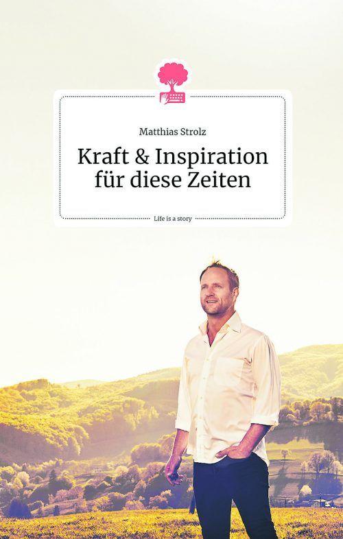 """Der Beitrag ist ein Auszug aus dem neuen Buch des Autors: """"Kraft und Inspiration für diese Zeiten"""", erschienen Anfang Mai 2020 (story.one Verlag)"""