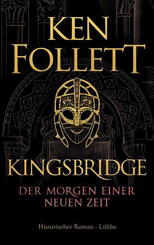 Kingsbridge – Der Morgen einer neuen ZeitKen Follett, Bastei Lübbe, 1024 Seiten