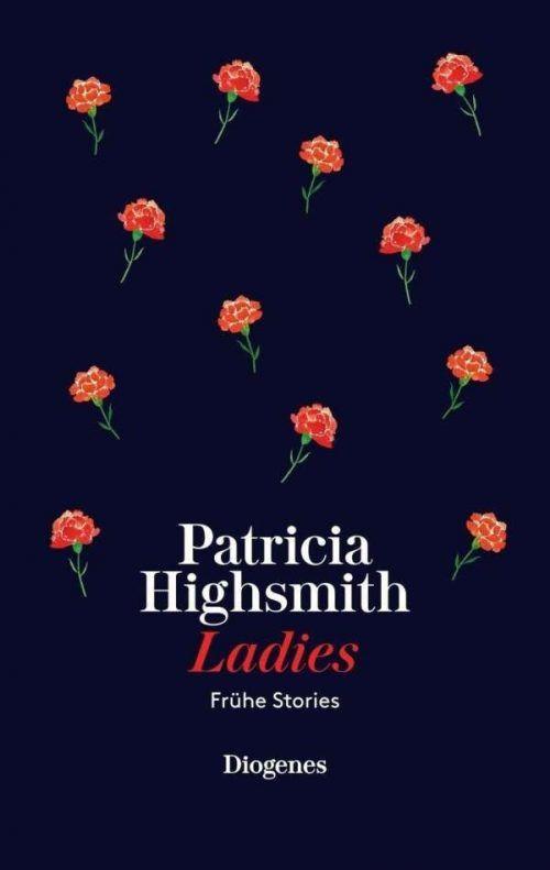 LadiesPatricia HighsmithDiogenes308 Seiten