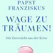"""<p class=""""quote"""">Wage zu träumen!</p><p class=""""infozeile"""">Papst Franziskus</p><p class=""""infozeile"""">Kösel</p><p class=""""infozeile"""">192 Seiten</p>"""