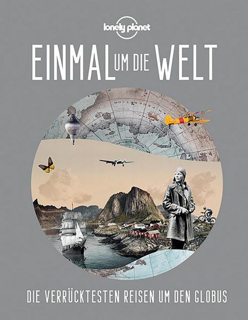Einmal um die WeltLonely Planet (Hrsg.)Mairdumont328 Seiten