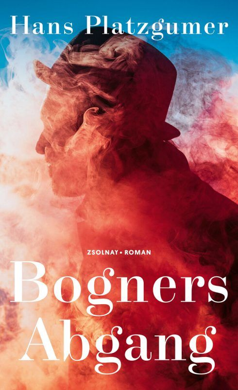 Bogners AbgangHans PlatzgumerZsolnay142 Seiten