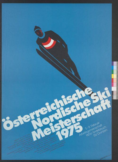 Aus dem Atelier Vorarlberger Grafik stammte das Plakat zur Österreichischen Nordischen Ski Meisterschaft 1975, die in Andelsbuch stattfand.